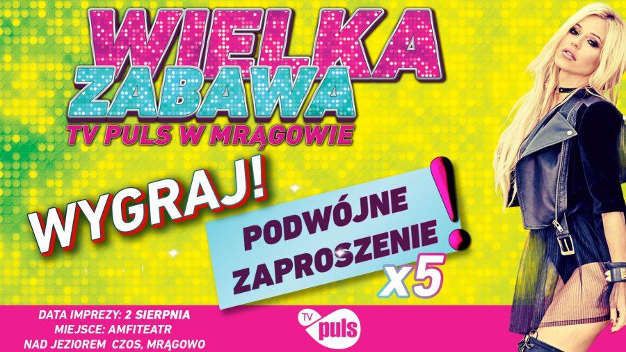 Konkurs wygraj bilety zabawa z TV Puls w Mrągowie